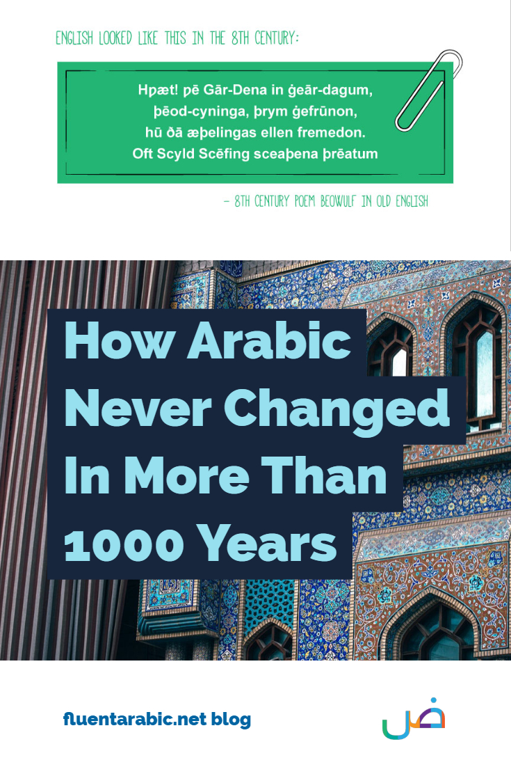 How Arabic Has Stayed The Same For More Than 1000 Years
