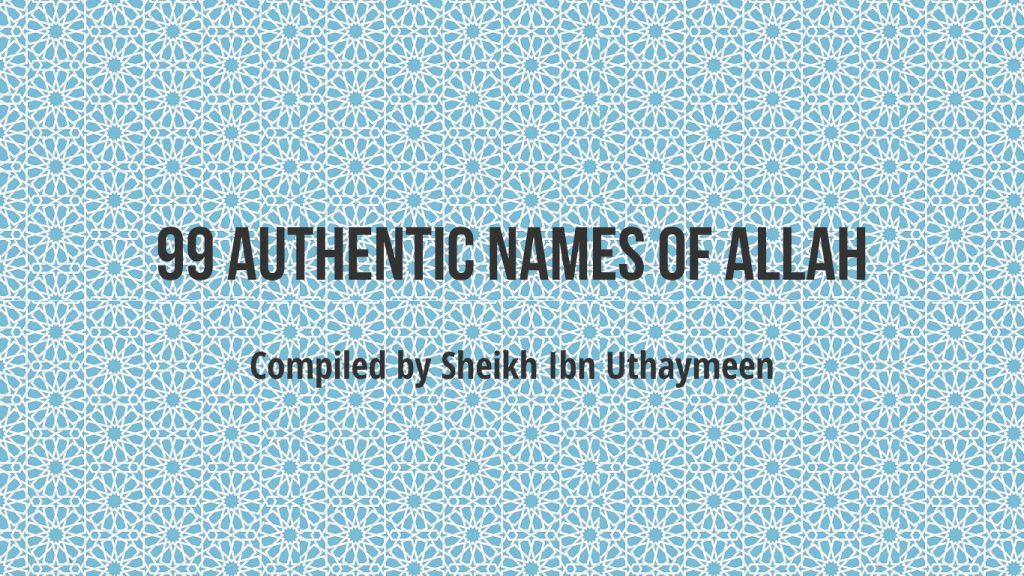 99-Authentic-Names-Of-Allah